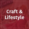 Craft and Lifestyle